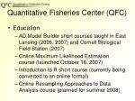 quantitative fisheries center qfc2
