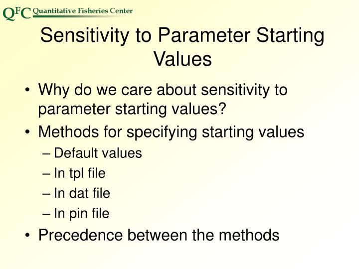 Sensitivity to Parameter Starting Values