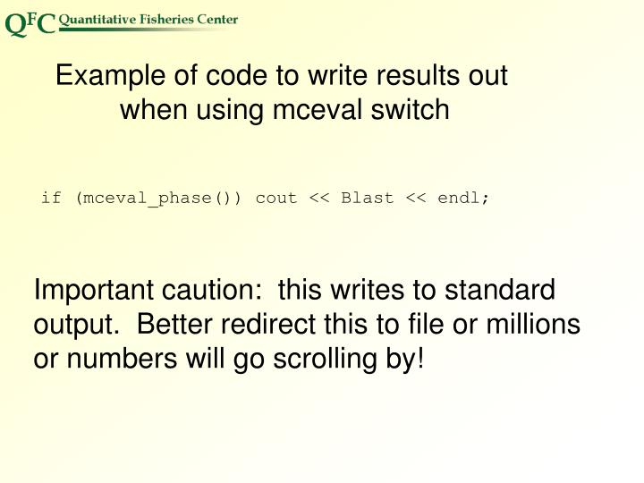 Example of code to write results out