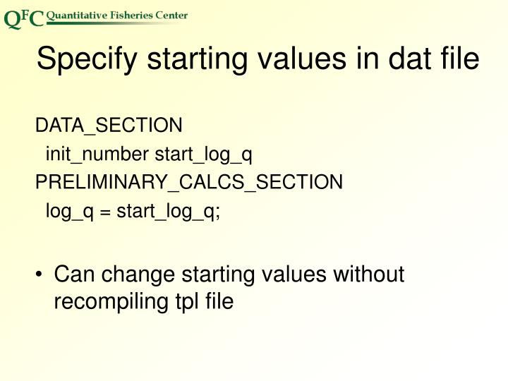 Specify starting values in dat file