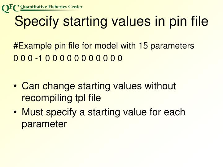 Specify starting values in pin file