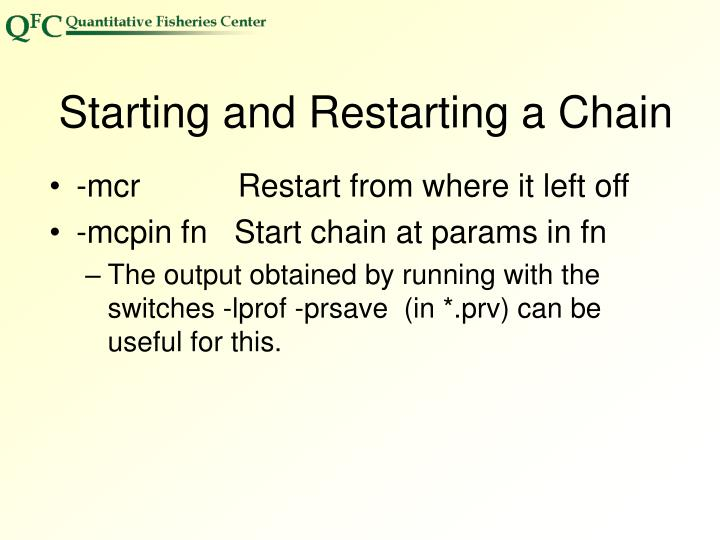 Starting and Restarting a Chain