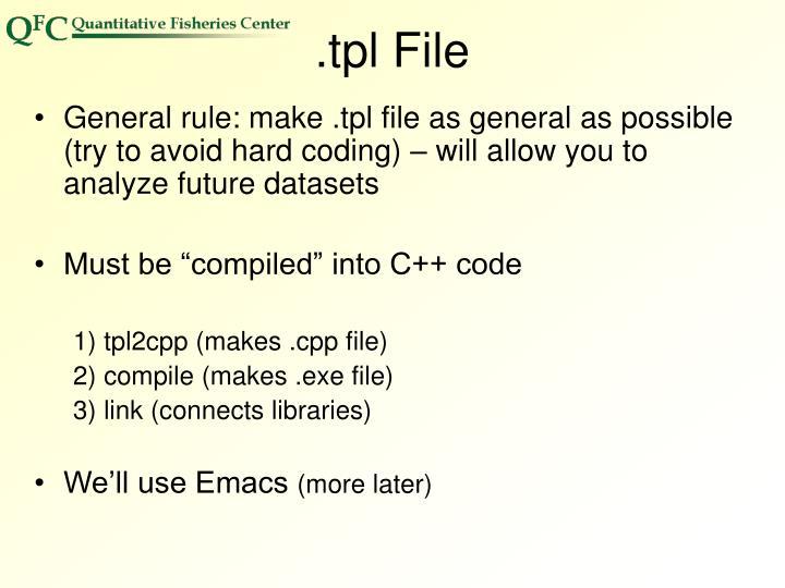 .tpl File