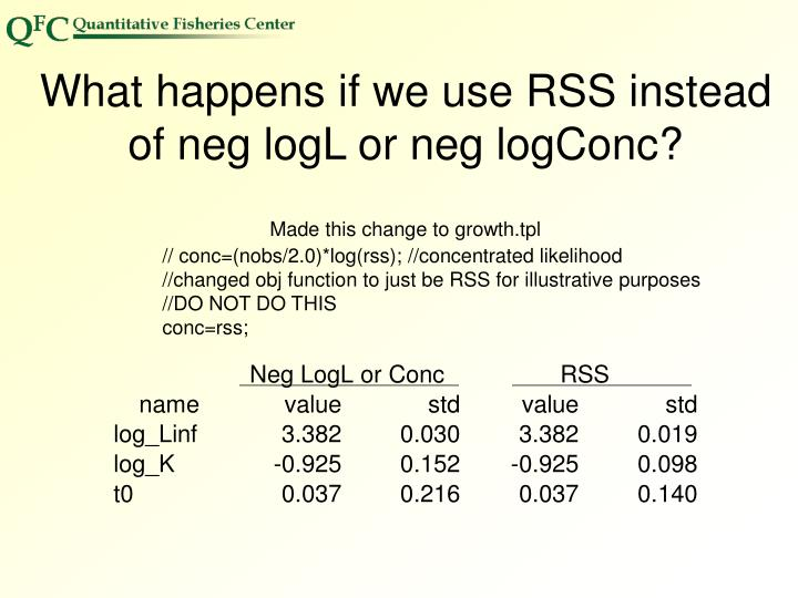 What happens if we use RSS instead of neg logL or neg logConc?