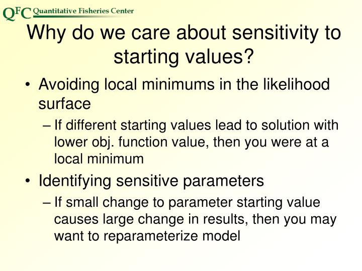 Why do we care about sensitivity to starting values?