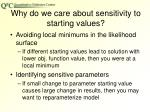 why do we care about sensitivity to starting values