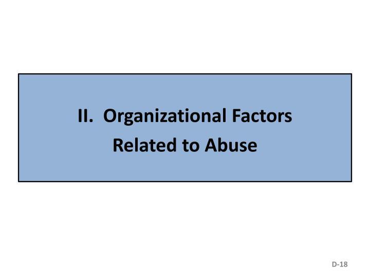 II.  Organizational Factors