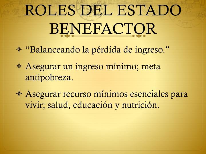 ROLES DEL ESTADO BENEFACTOR