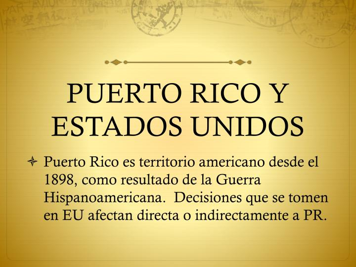 PUERTO RICO Y ESTADOS