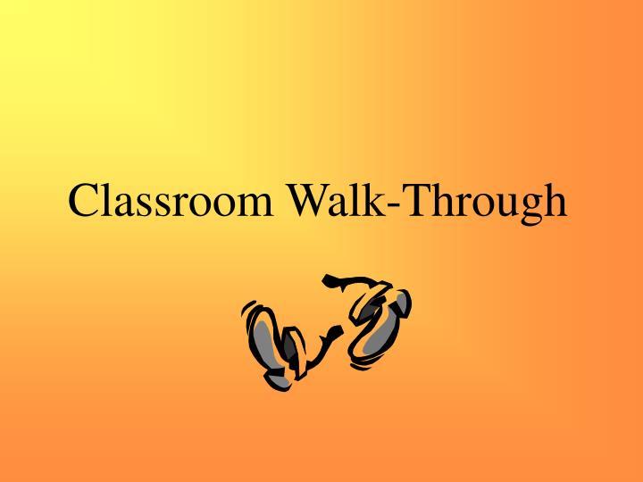 Classroom Walk-Through