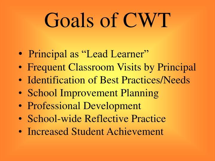 Goals of CWT