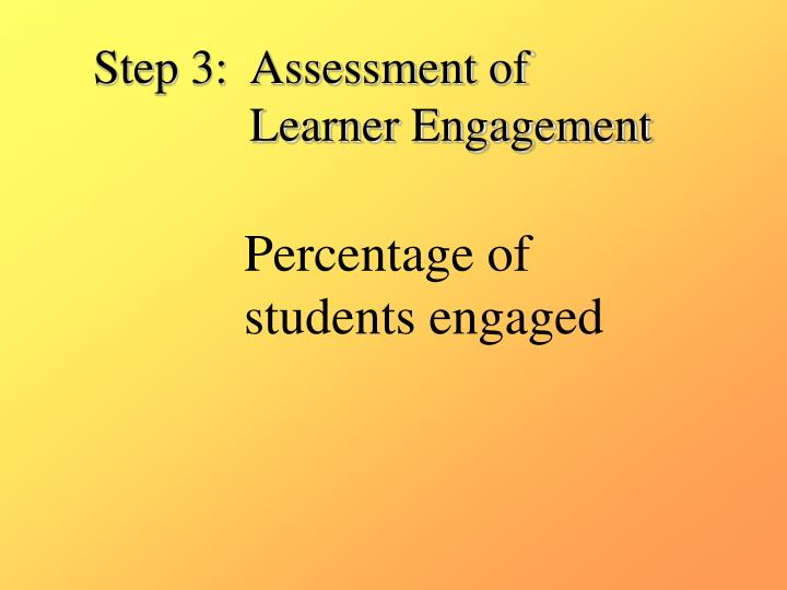 Step 3:  Assessment of