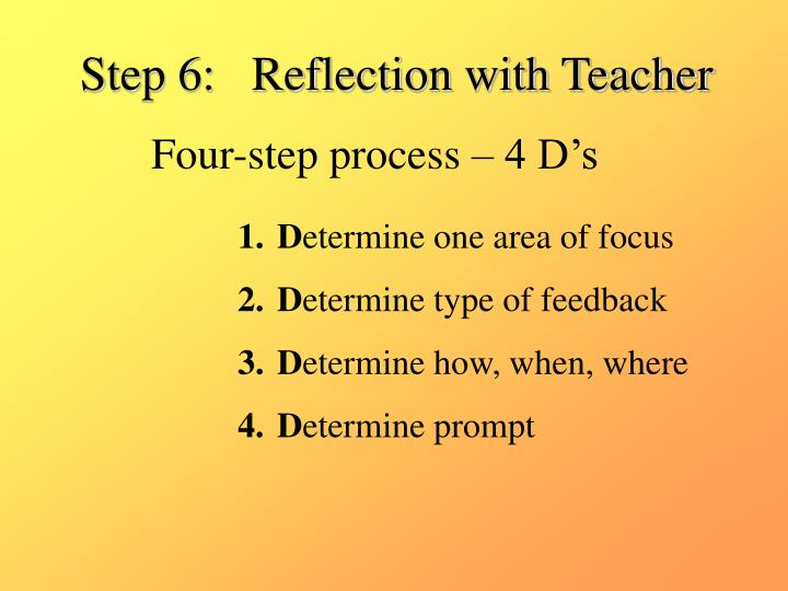Step 6:   Reflection with Teacher
