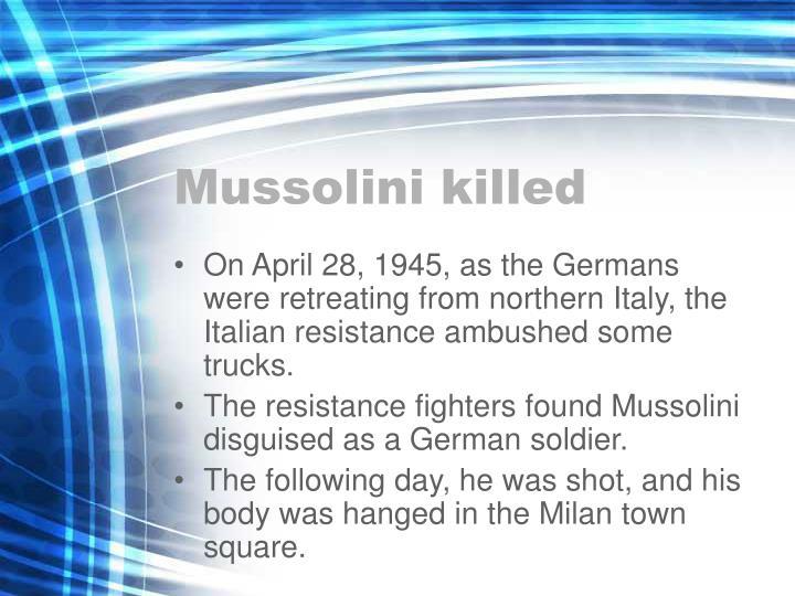 Mussolini killed