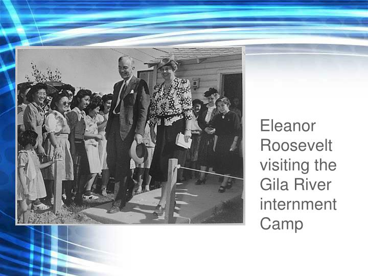 Eleanor Roosevelt visiting the Gila River internment Camp
