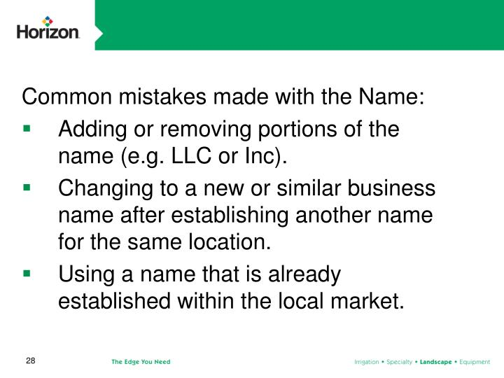Common mistakes made with the Name: