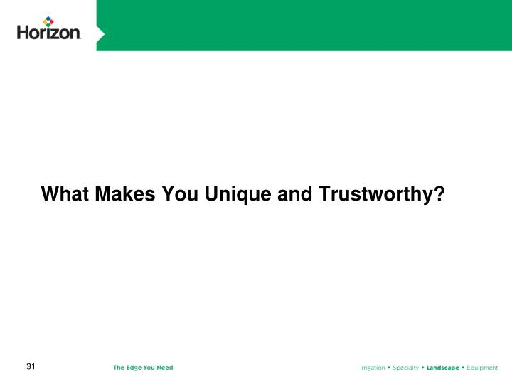 What Makes You Unique and Trustworthy?