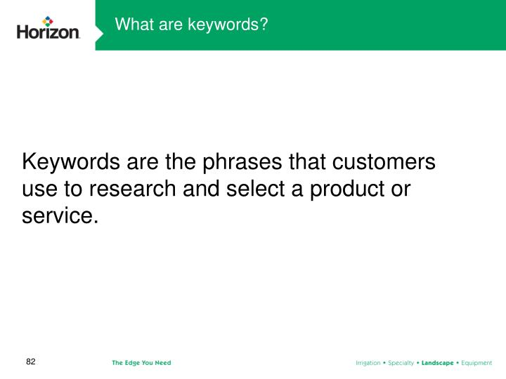 What are keywords?