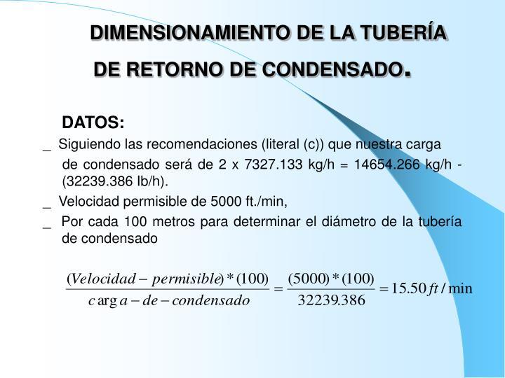 DIMENSIONAMIENTO DE LA TUBERÍA DE RETORNO DE CONDENSADO