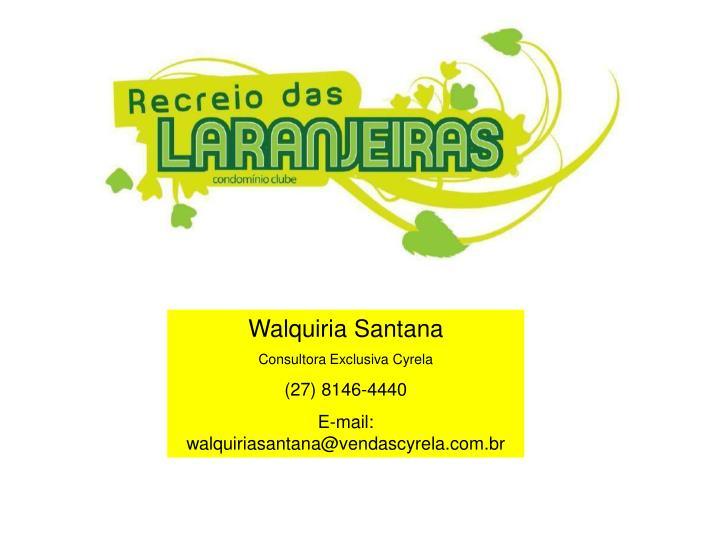Walquiria Santana