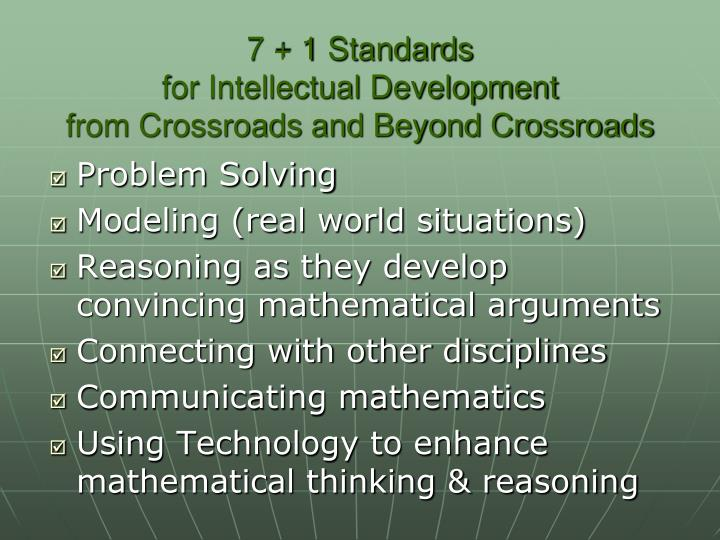 7 + 1 Standards