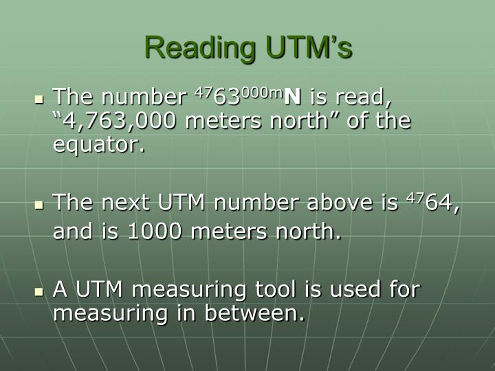Reading UTM's