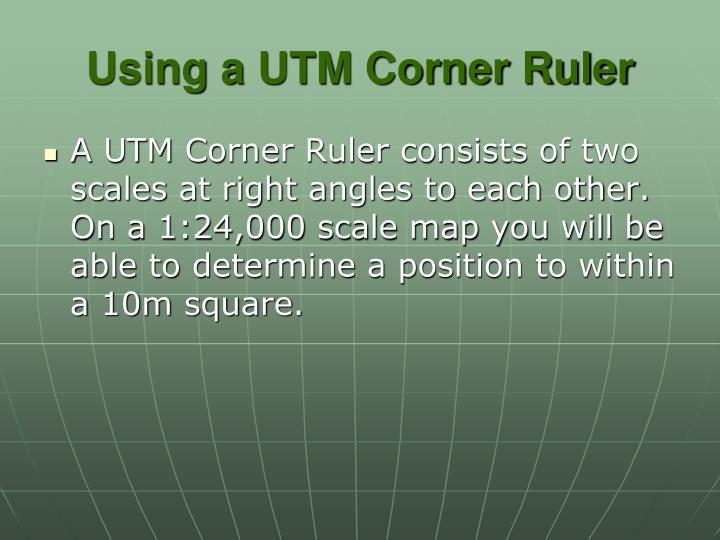 Using a UTM Corner Ruler