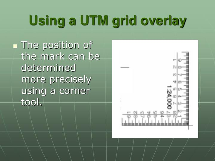 The position of the mark can be determined more precisely using a corner tool.