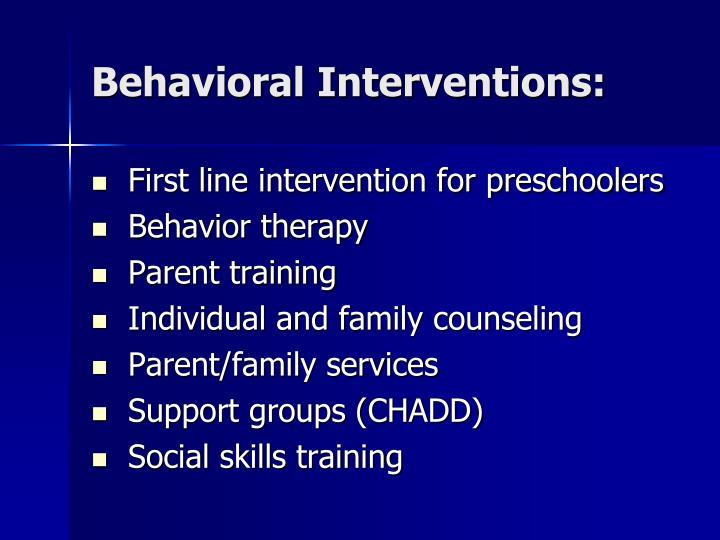Behavioral Interventions: