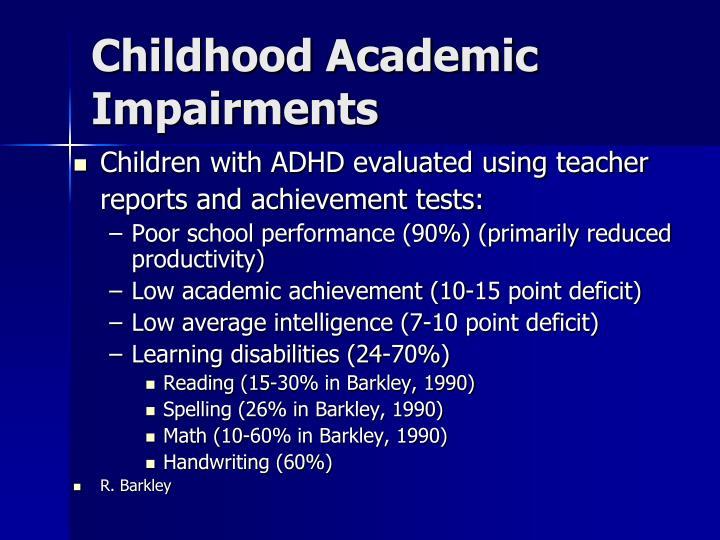 Childhood Academic Impairments
