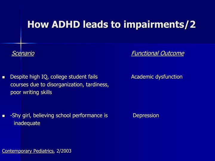 How ADHD leads to impairments/2