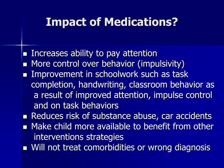 Impact of Medications?