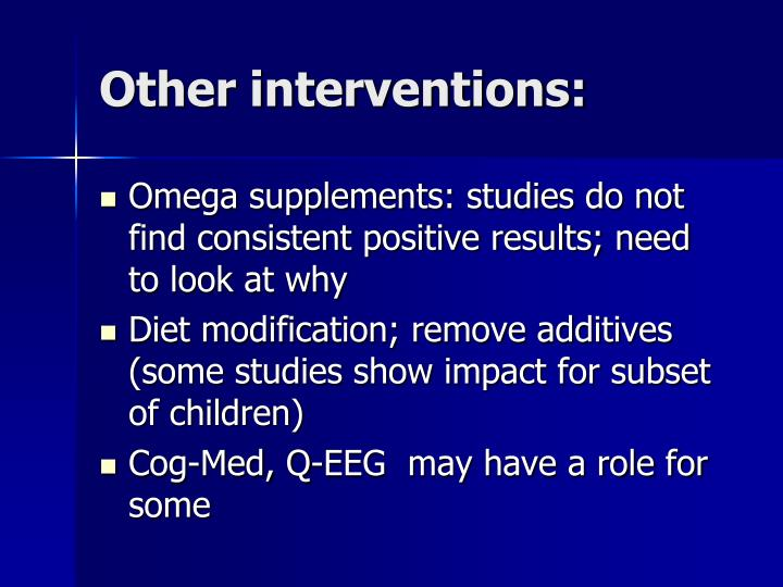 Other interventions: