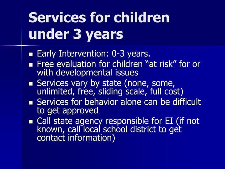 Services for children under 3 years