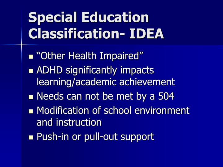 Special Education Classification- IDEA
