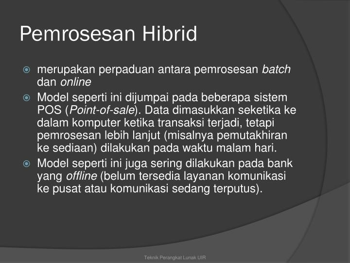 Pemrosesan Hibrid