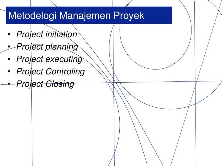 Metodelogi Manajemen Proyek