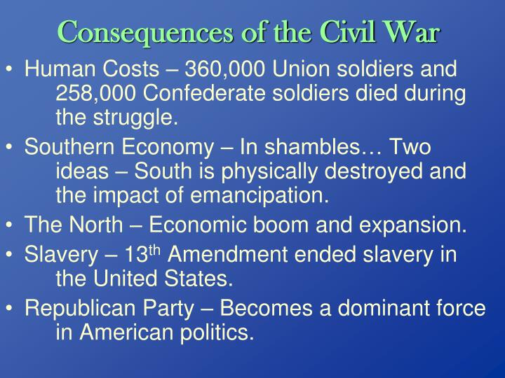 civil war consequences Lande's work is a useful read for the layman interested in the effects of the civil war on the veteran and society note: psychological consequences of the american civil war is also available in several e-editions.