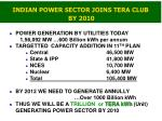 indian power sector joins tera club by 2010