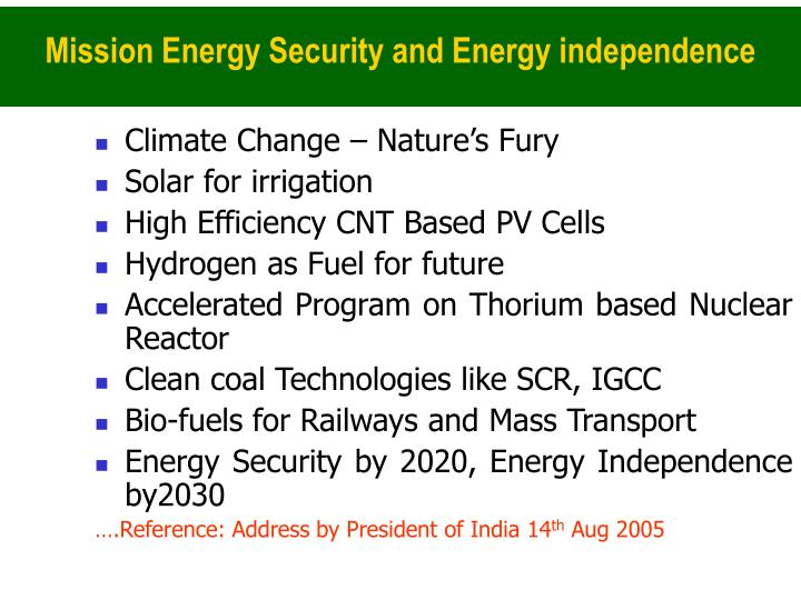 Mission Energy Security and Energy independence