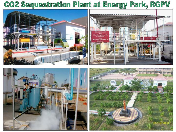 CO2 Sequestration Plant at Energy Park, RGPV