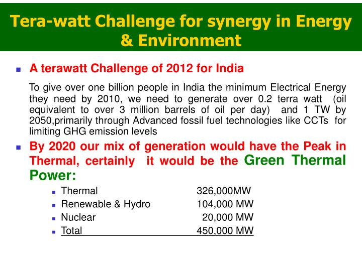 Tera-watt Challenge for synergy in Energy  & Environment