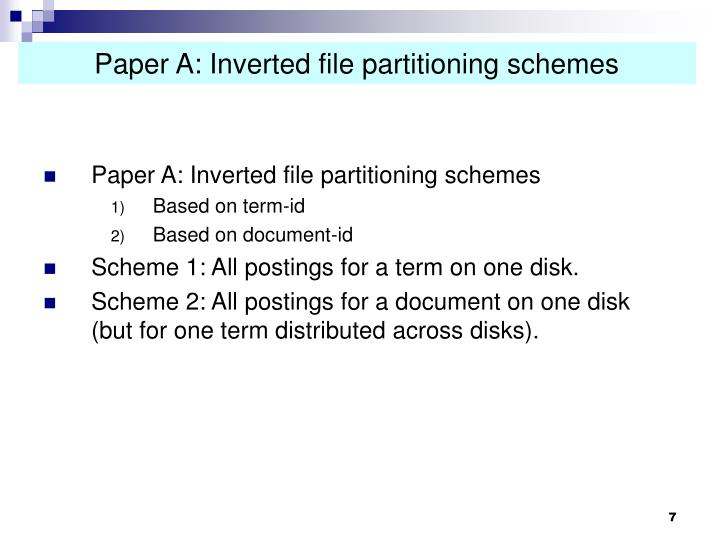 Paper A: Inverted file partitioning schemes