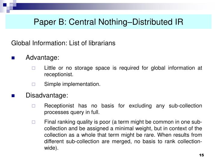 Paper B: Central Nothing–Distributed IR