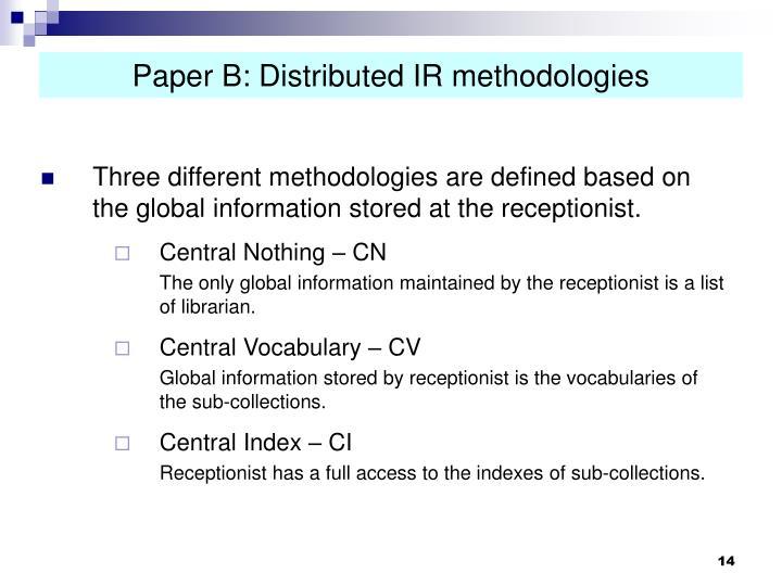 Paper B: Distributed IR methodologies