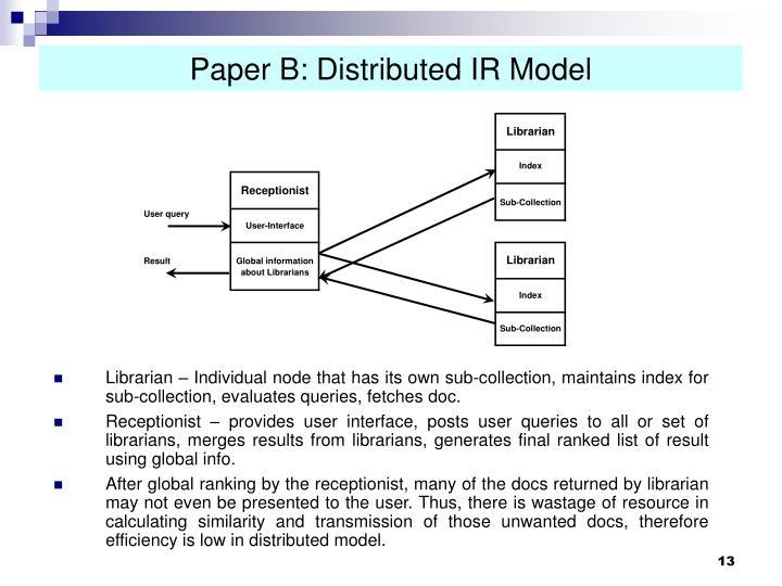 Paper B: Distributed IR Model