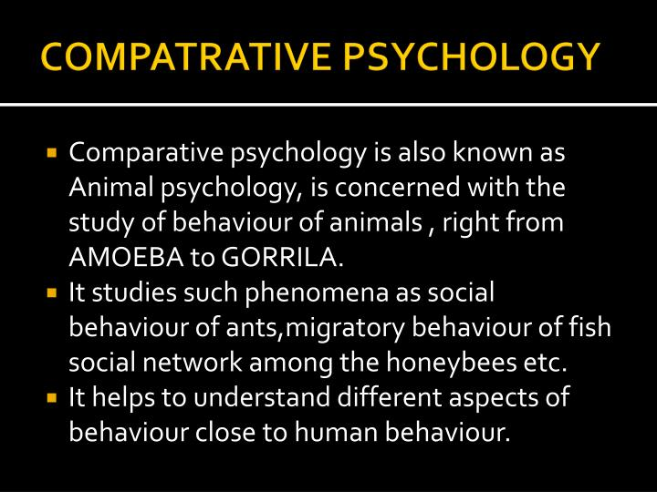 COMPATRATIVE PSYCHOLOGY