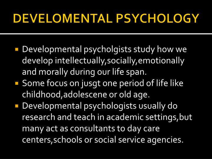 DEVELOMENTAL PSYCHOLOGY
