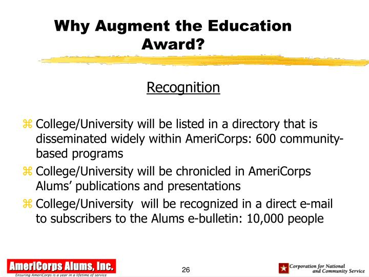 Why Augment the Education Award?