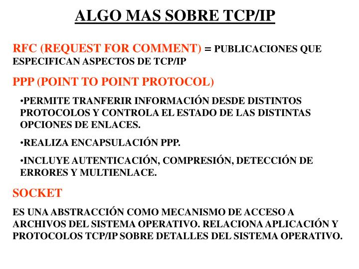 ALGO MAS SOBRE TCP/IP